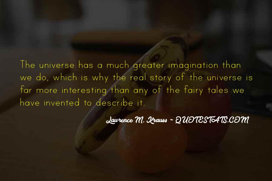 Fairy Tales Are Real Quotes #917184