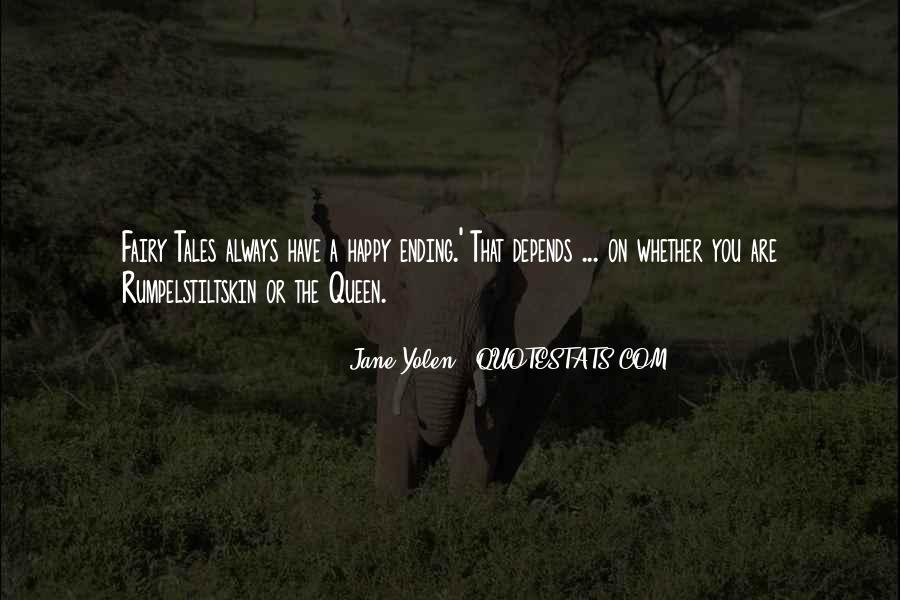 Fairy Tales Ending Quotes #1555201