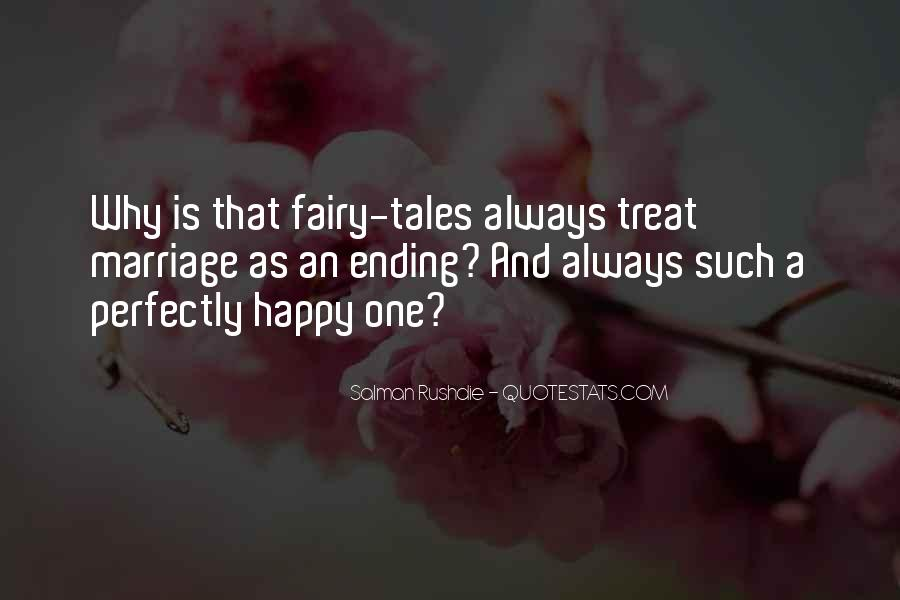 Fairy Tales Ending Quotes #1761731