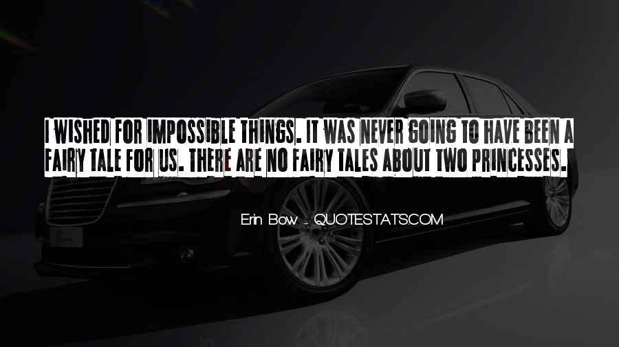Fairy Tales Princesses Quotes #449568