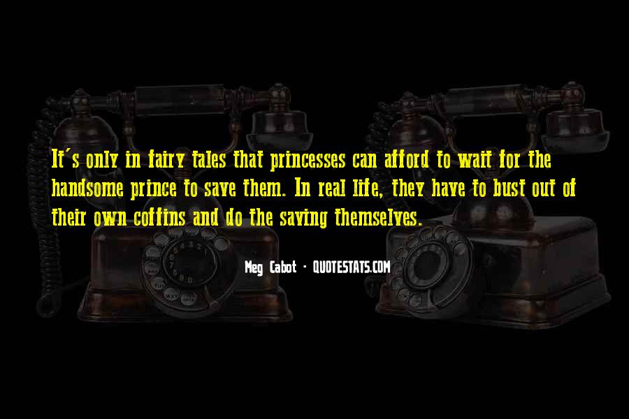 Fairy Tales Princesses Quotes #831761