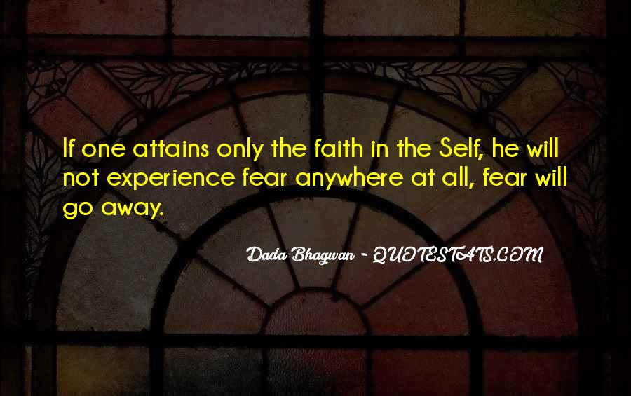 Faith In One's Self Quotes #940358