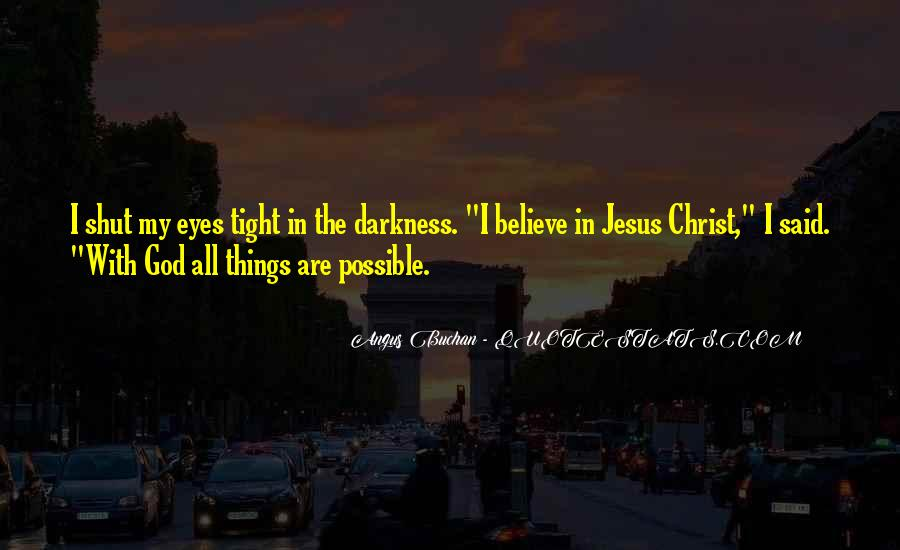 Faith Like Potatoes Quotes #1272430