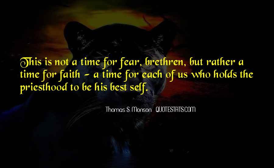 Faith Not Fear Quotes #1063171