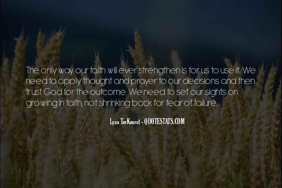 Faith Not Fear Quotes #1066948