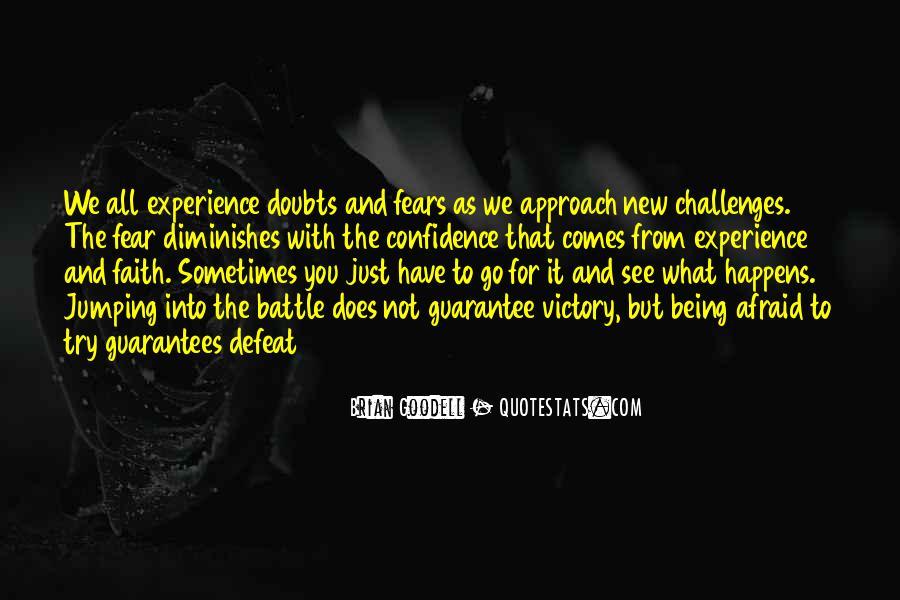 Faith Not Fear Quotes #1109849