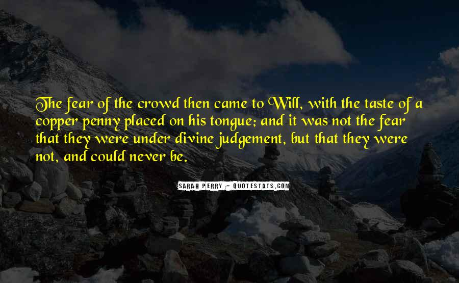 Faith Not Fear Quotes #1132817