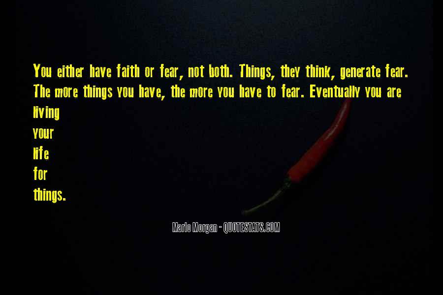 Faith Not Fear Quotes #1189297