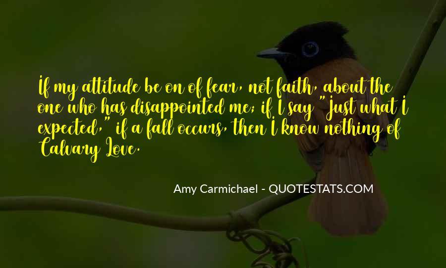 Faith Not Fear Quotes #1213243