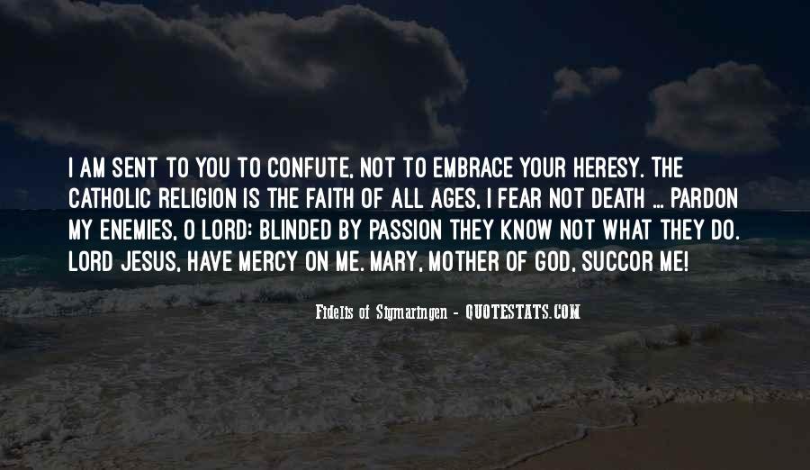Faith Not Fear Quotes #1385812