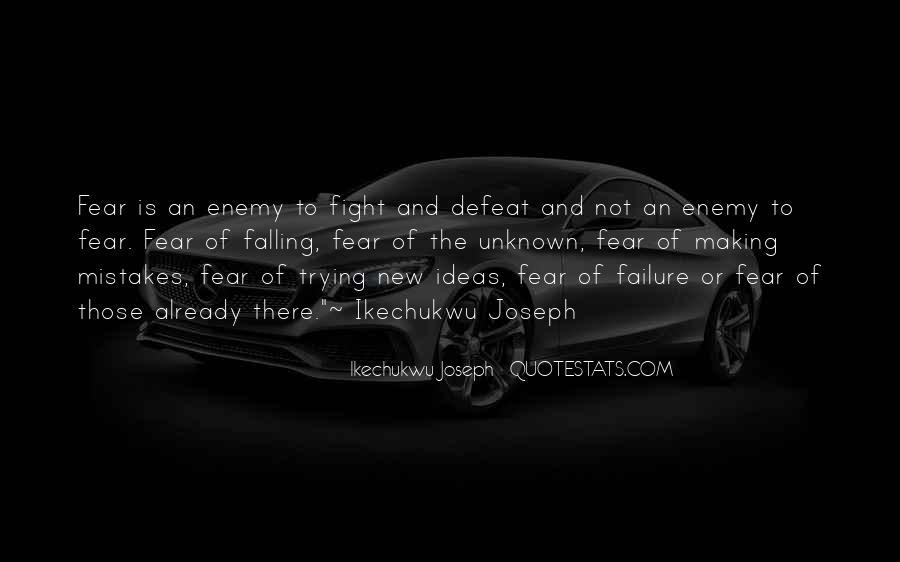 Faith Not Fear Quotes #144540