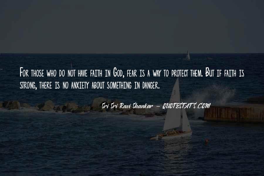 Faith Not Fear Quotes #1523428