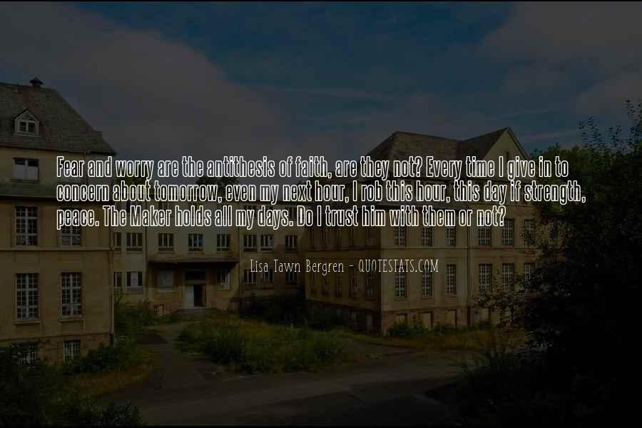 Faith Not Fear Quotes #1632722