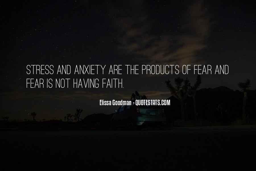 Faith Not Fear Quotes #1690720