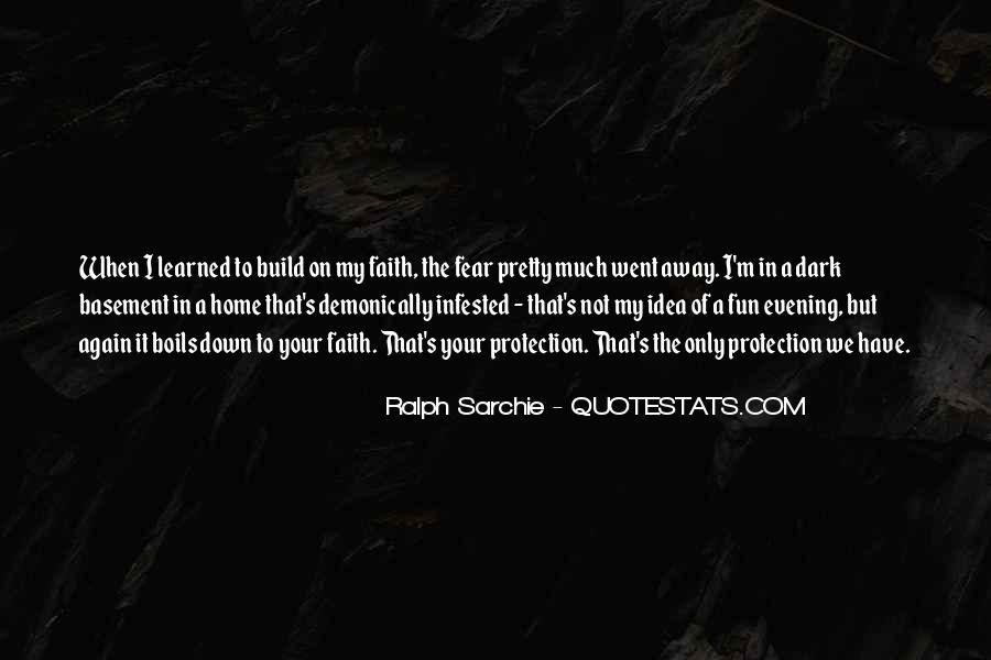 Faith Not Fear Quotes #259332