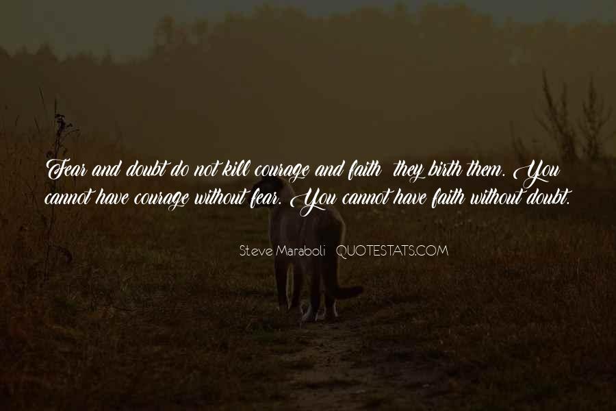 Faith Not Fear Quotes #297428