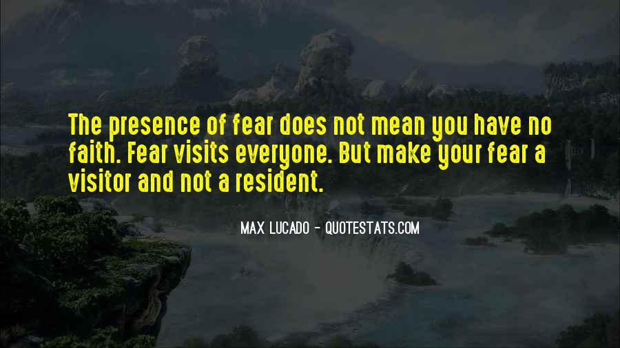 Faith Not Fear Quotes #320995