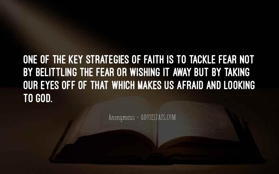 Faith Not Fear Quotes #477052