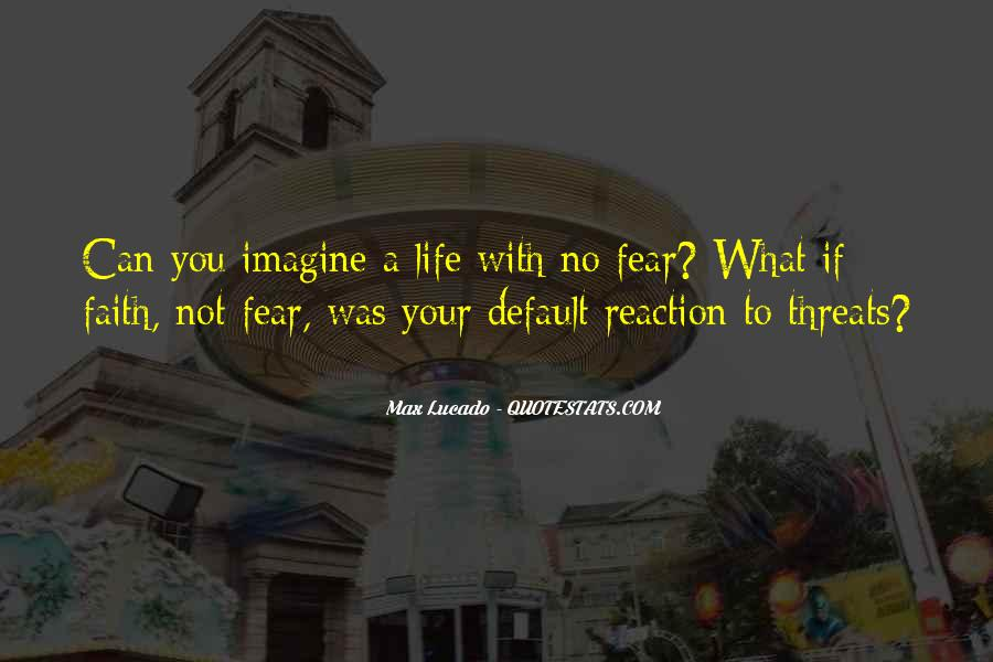 Faith Not Fear Quotes #480411