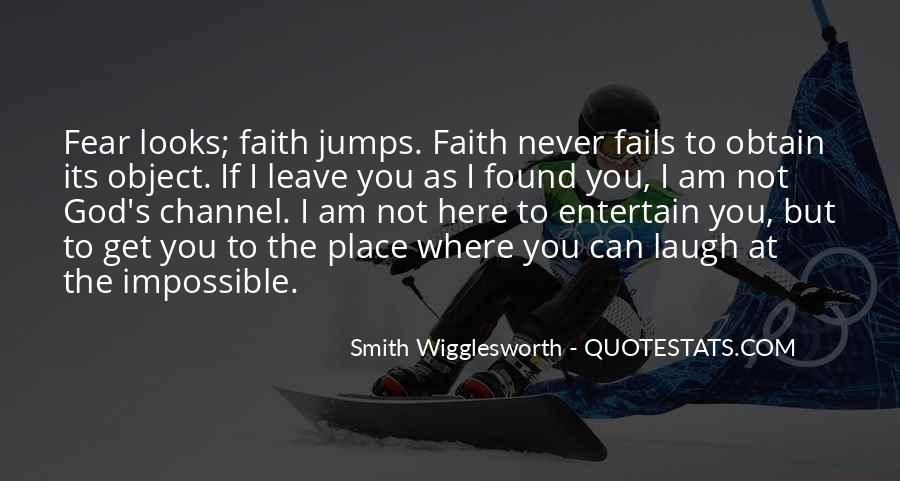 Faith Not Fear Quotes #615342