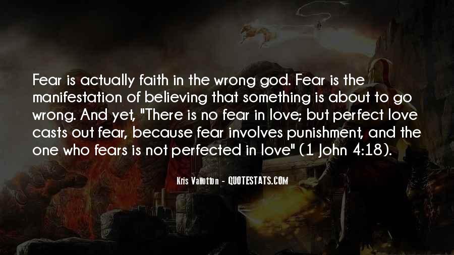 Faith Not Fear Quotes #687282