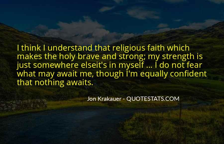 Faith Not Fear Quotes #730537