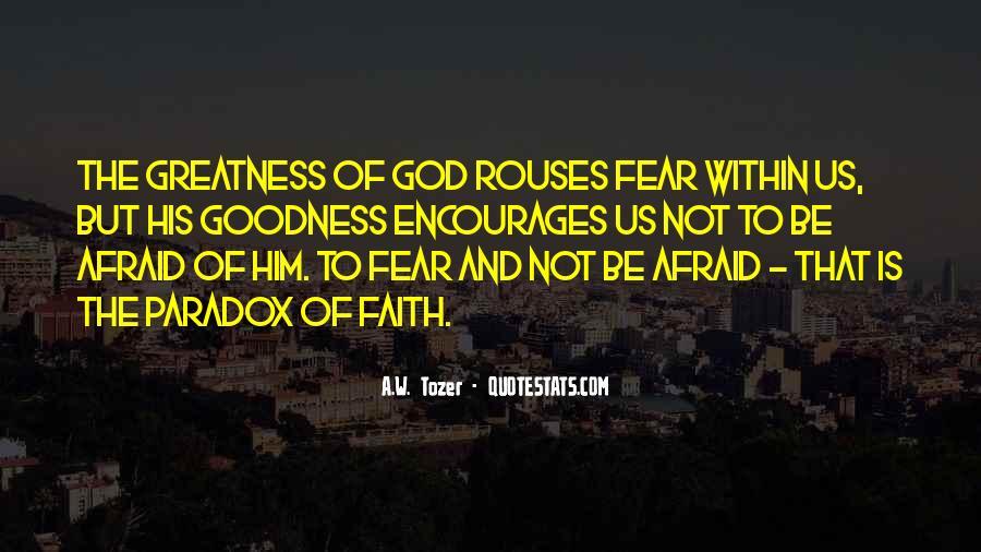 Faith Not Fear Quotes #734911