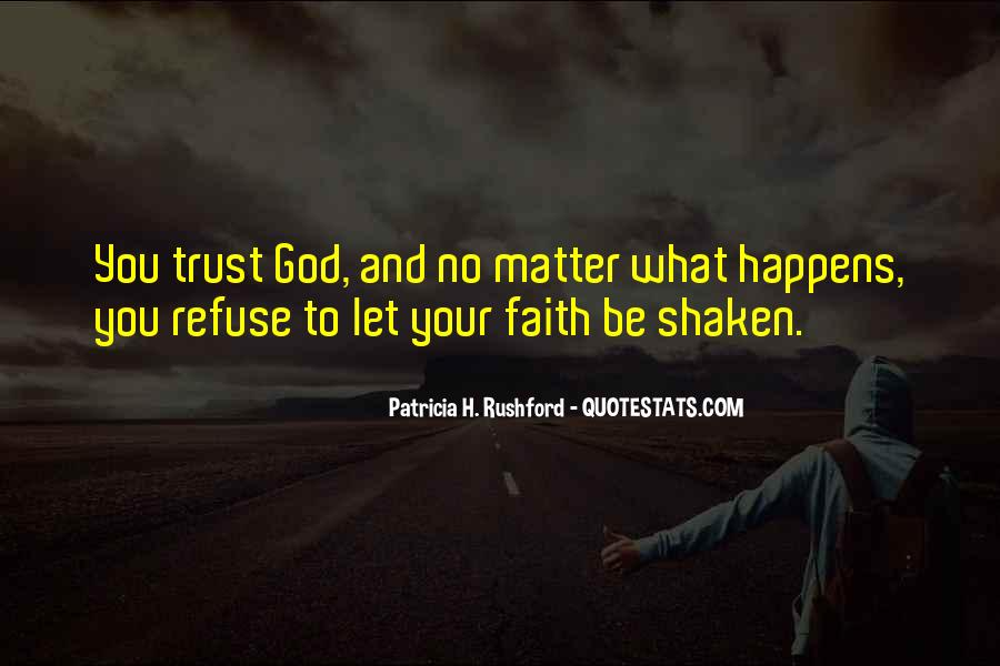 Faith Shaken Quotes #951391
