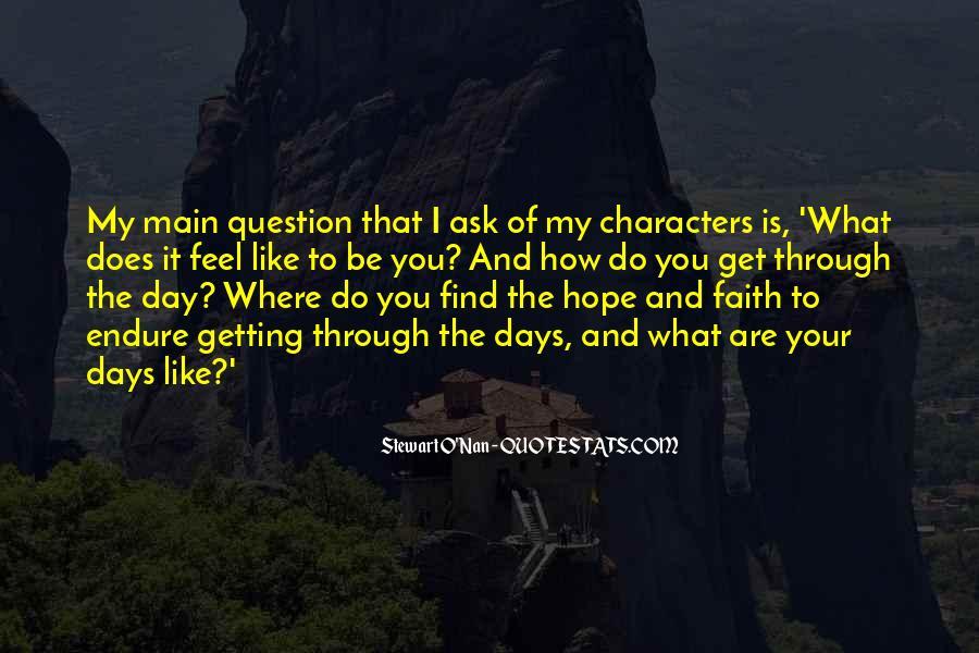 Faith Will Get You Through Quotes #129145