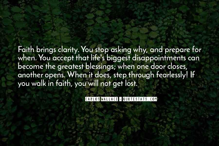 Faith Will Get You Through Quotes #1551830