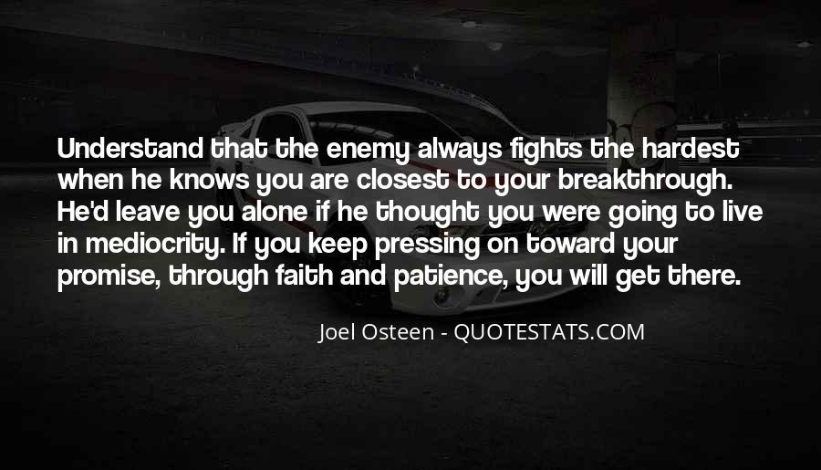 Faith Will Get You Through Quotes #1790934