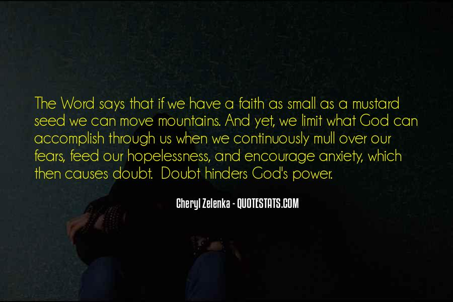 Faith Will Get You Through Quotes #27743