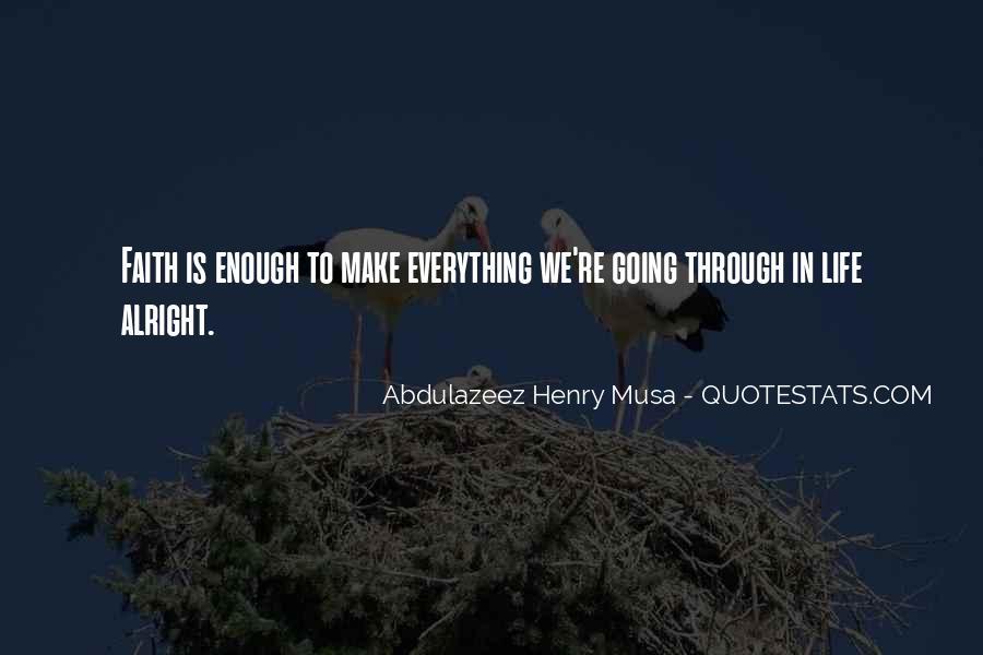 Faith Will Get You Through Quotes #29754