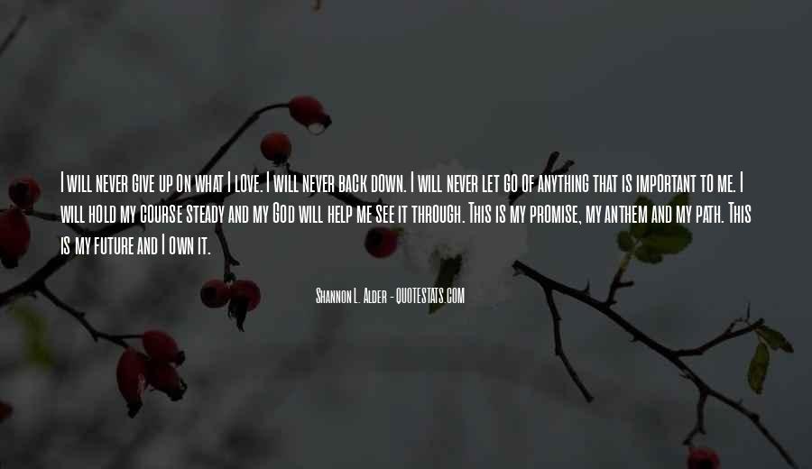 Faith Will Get You Through Quotes #36288