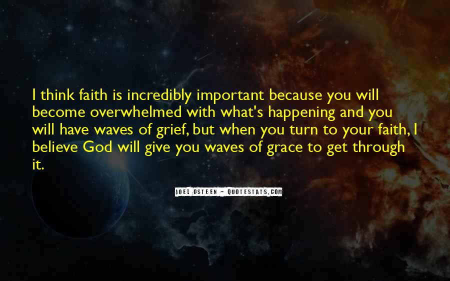 Faith Will Get You Through Quotes #506469