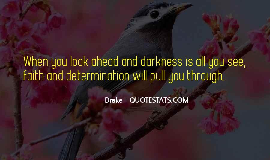 Faith Will Get You Through Quotes #71713