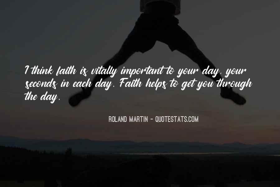 Faith Will Get You Through Quotes #78218