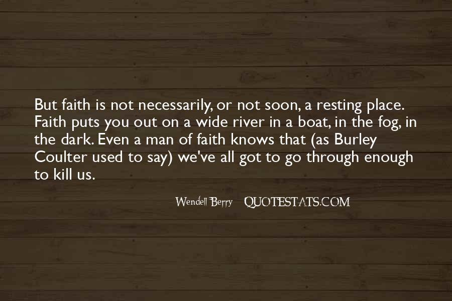 Faith Will Get You Through Quotes #7970
