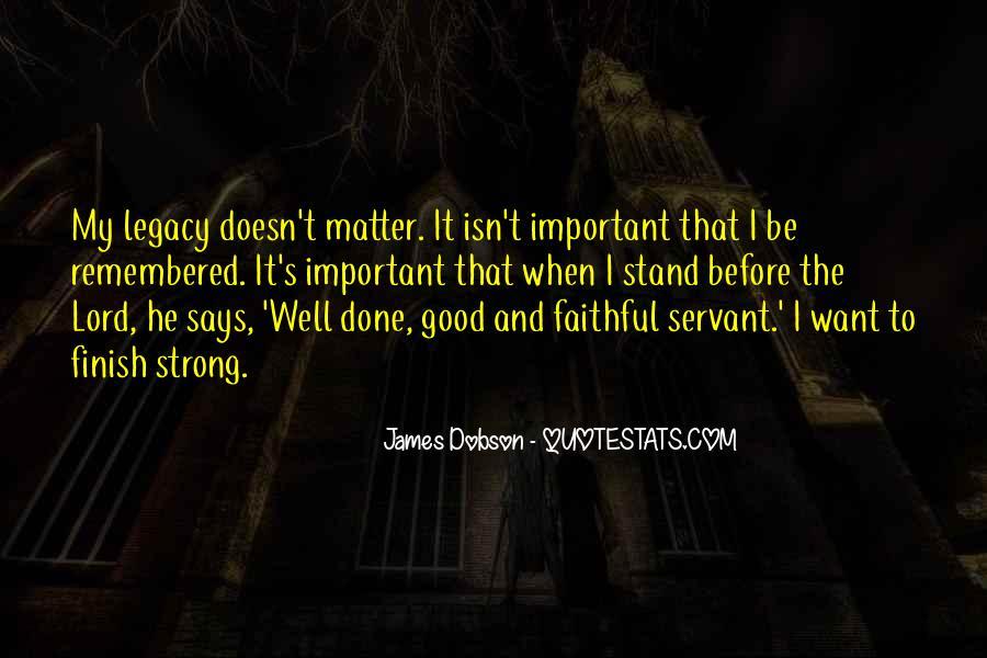 Faithful Servant Quotes #1323763