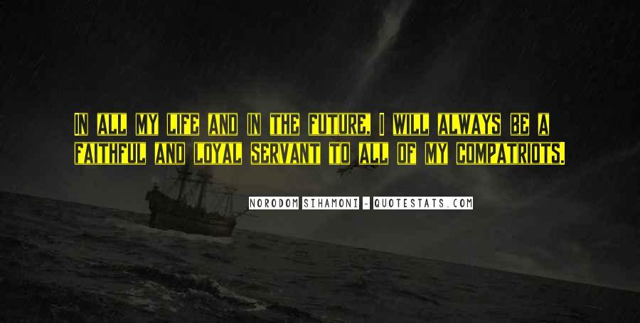 Faithful Servant Quotes #1403797
