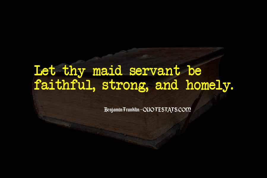 Faithful Servant Quotes #1747685