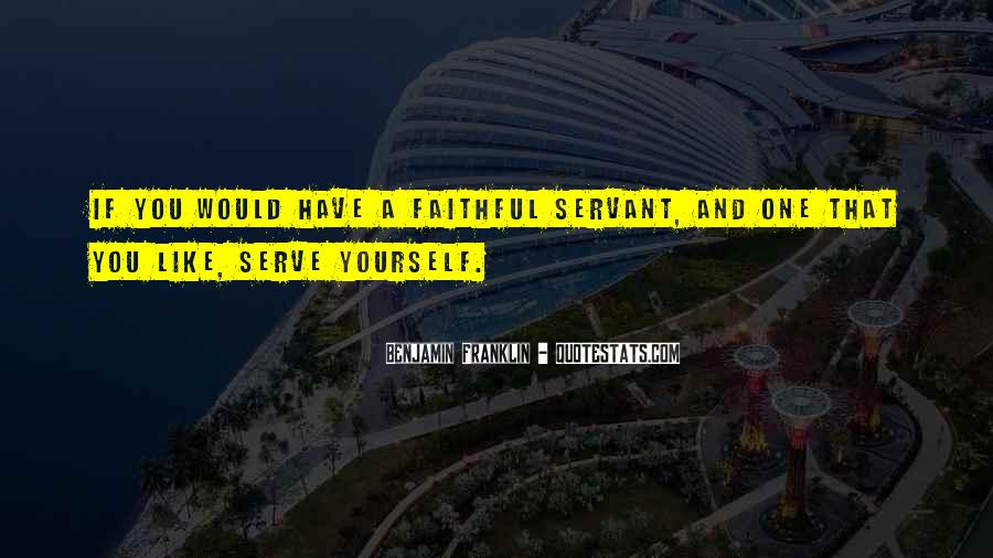 Faithful Servant Quotes #561713