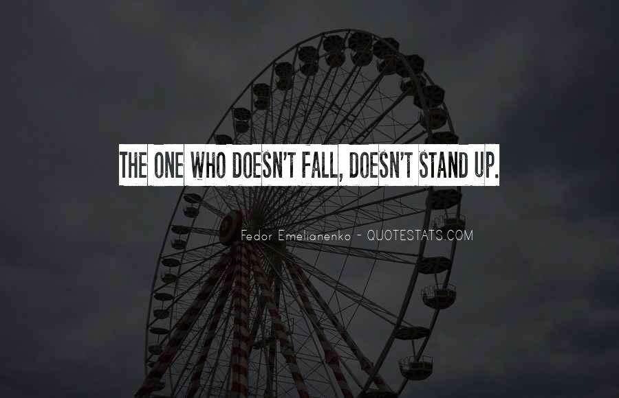 Fall But Stand Up Quotes #337179