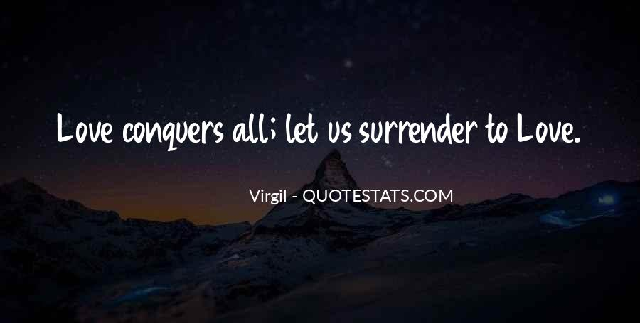 Quotes About How Love Conquers All #348196