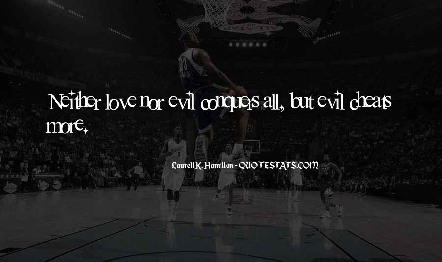 Quotes About How Love Conquers All #598112