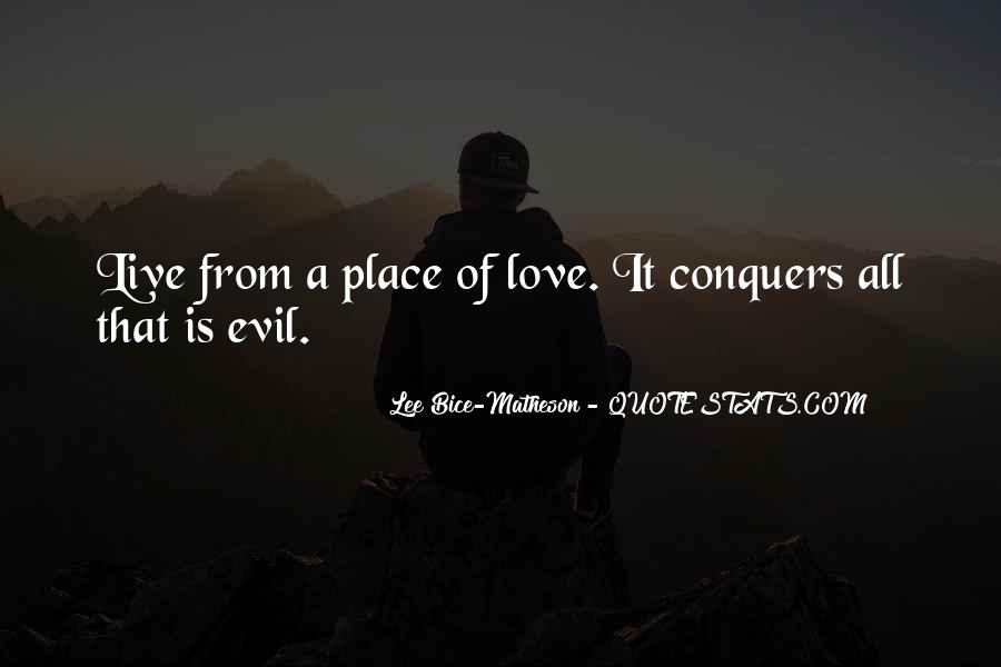 Quotes About How Love Conquers All #635272