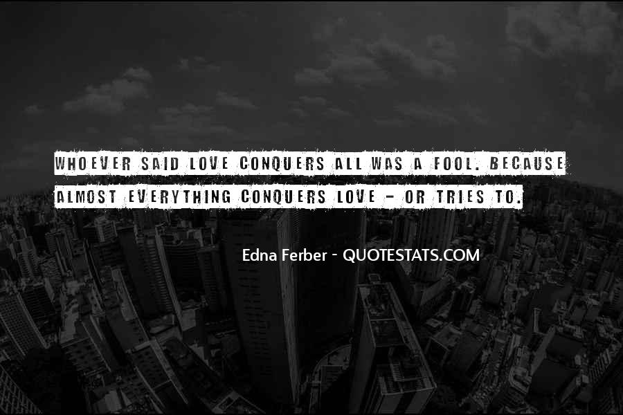 Quotes About How Love Conquers All #989106