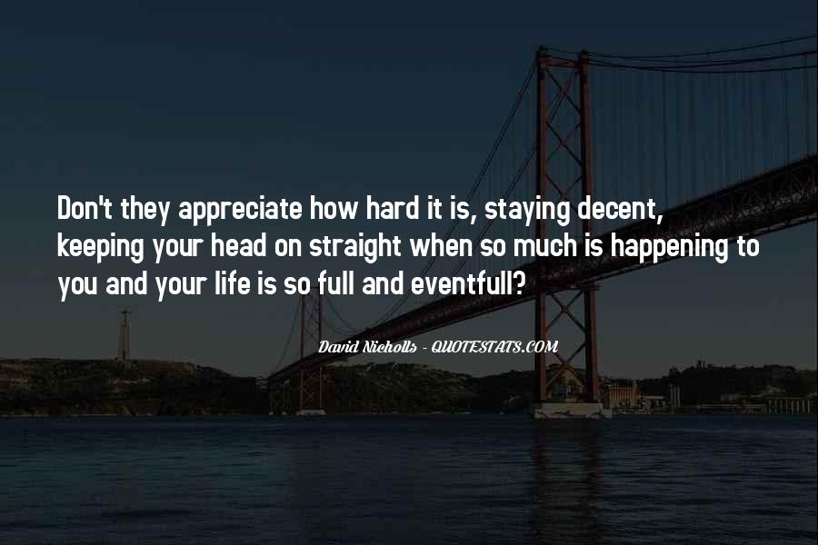 Quotes About How Life Is Hard #1113513