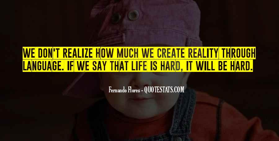 Quotes About How Life Is Hard #202116