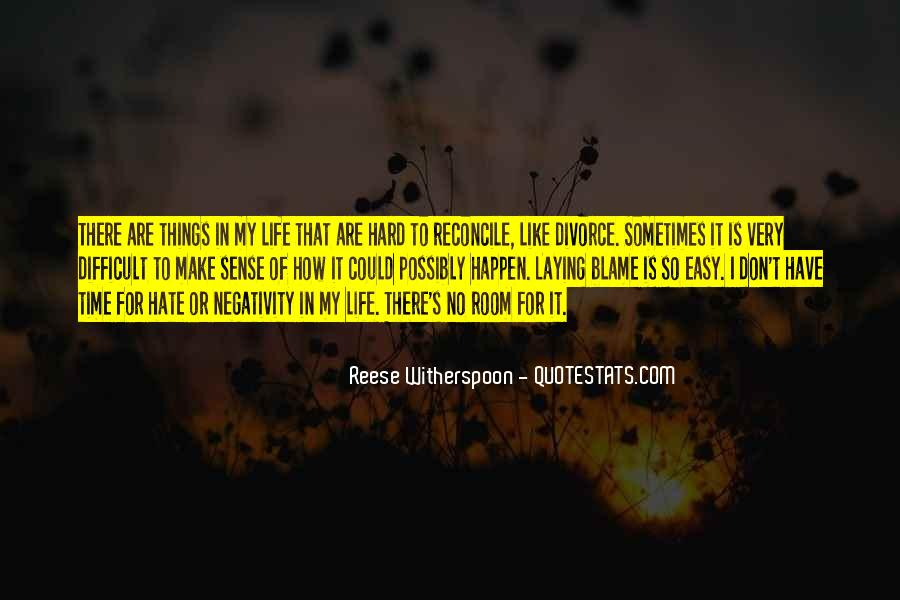 Quotes About How Life Is Hard #313856